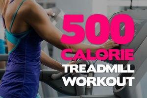500-calorie-workout-plan-treadmill