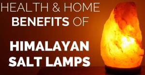 Health-Home-Benefits-of-Himalayan-Salt-Lamps-holistichealthnaturally